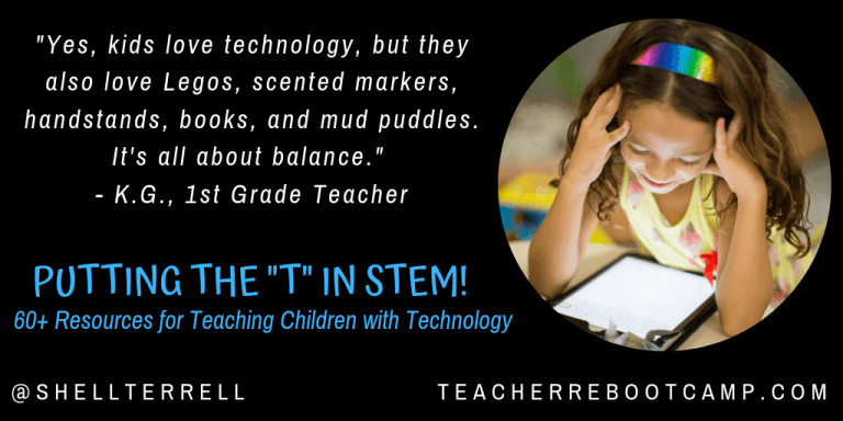"Putting the ""T"" in STEM! 60+ Resources for Teaching Children with Technology!"